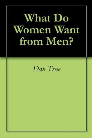 What does women want from men
