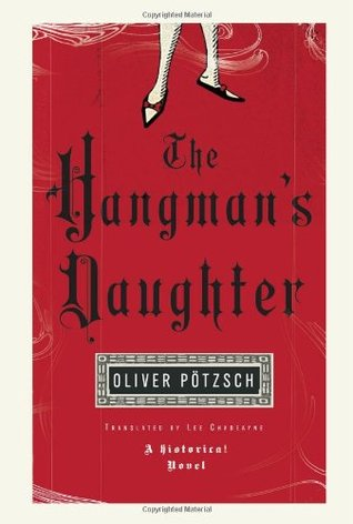 The Hangmans Daughter by Oliver Pötzsch