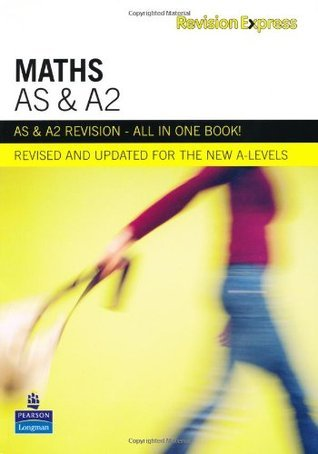 Revision Express AS and A2 Maths