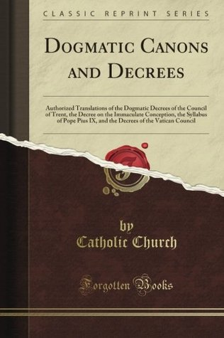 Decrees and canons of the Vatican Council