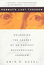 Fermat's Last Theorem: Unlocking the Secret of an Ancient Mathematical Problem