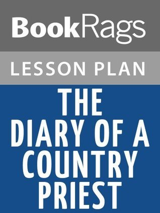 The Diary of a Country Priest by Georges Bernanos Lesson Plans