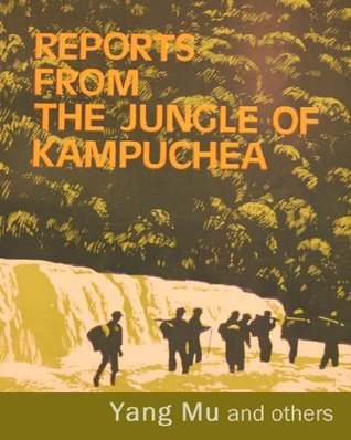 reports-from-the-jungle-of-kampuchea