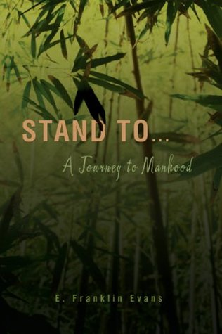 Stand To... A Journey to Manhood