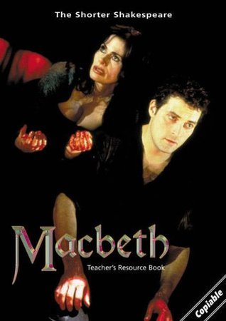 Macbeth: Teacher's Resource Book