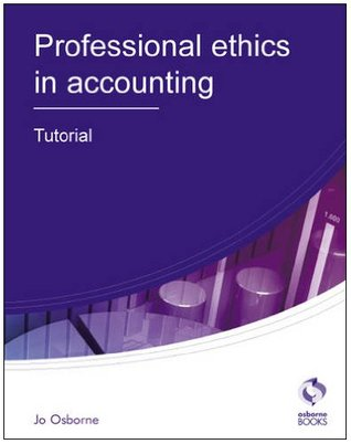 Professional Ethics Tutorial (Aat Accounting   Level 3 Diploma In Accounting)