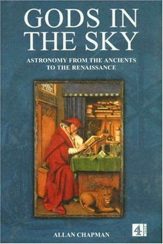 Gods in the Sky: Astronomy, religion and culturefrom the Ancients to the Renaissance