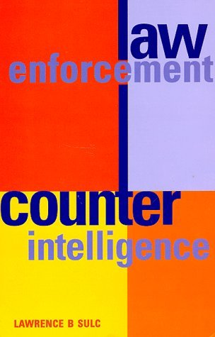 Law Enforcement Counterintelligence