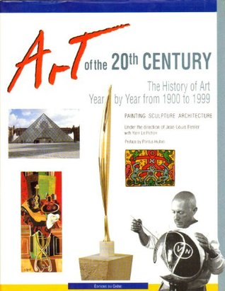 Art Of The 20th Century The History Of Art Year By Year From 1900 To 1999