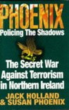 'Phoenix: Policing The Shadows' from the web at 'https://images.gr-assets.com/books/1394312749m/2677113.jpg'