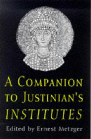 Companion to Justinian's Institutes