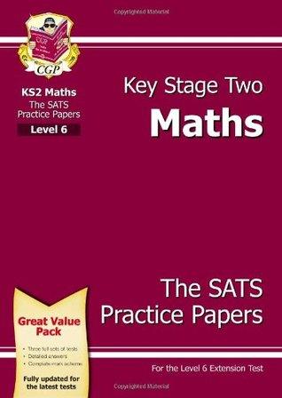 KS2 Maths SATs Practice Papers - Level 6