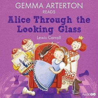 Gemma Arterton Reads Alice Through the Looking-Glass