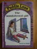 The Sandalwood Girl (Puddle Lane Stage 4 Book 2)