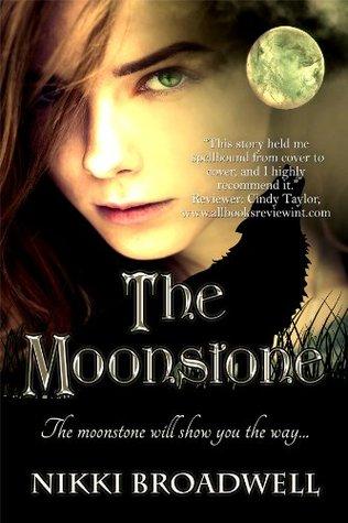 The Moonstone (Wolfmoon, #1)