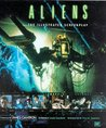 Aliens: The Illustrated Screenplay