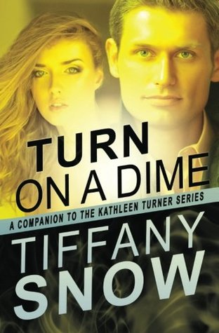 Turn on a Dime - Blane's Turn (The Kathleen Turner Series)