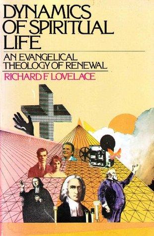Dynamics of Spiritual Life by Richard F. Lovelace
