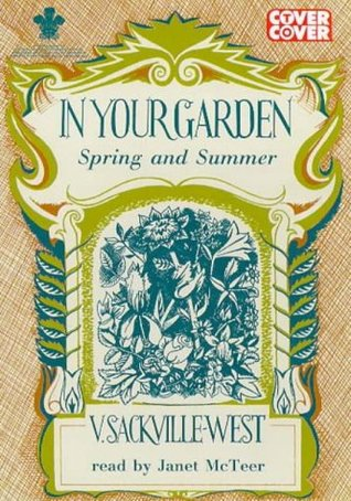 In Your Garden: Spring and Summer