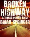 Broken Highway: A Thomas Highway Story