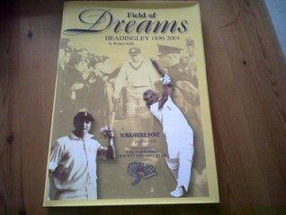 Field of Dreams: Headingley 1890-2001