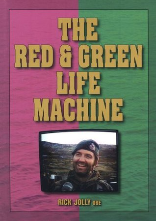 The Red And Green Life Machine by Rick Jolly
