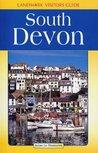South Devon (Landmark Visitors Guide)
