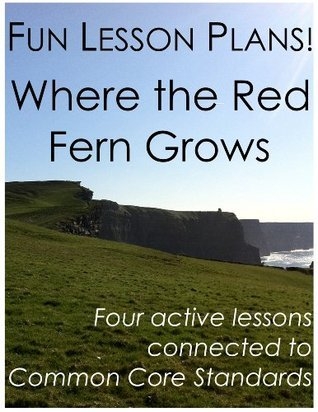 Fun Lesson Plans: Where the Red Fern Grows