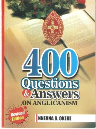 400 Questions and Answers on Anglicanism