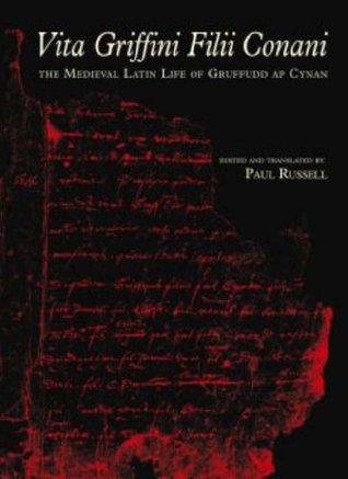 vita-griffini-filii-conani-the-medieval-latin-life-of-gruffudd-ap-cynan