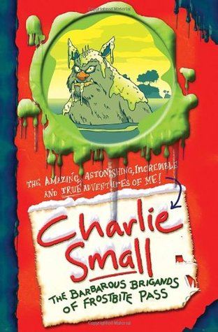 charlie-small-the-barbarous-brigands-of-frostbite-pass