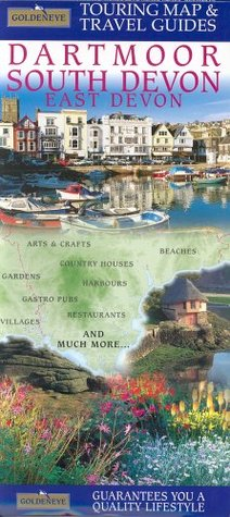 Dartmoor South Devon: Beaches, Gardens, Country Houses, Arts & Crafts, The Landscape, Pubs, Restaurants