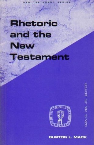 rhetoric-the-new-testament-guides-to-biblical-scholarship