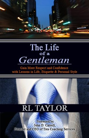 The Life of a Gentleman