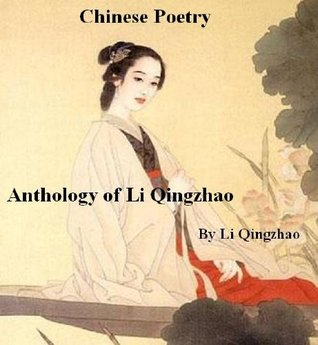 Chinese Poetry, Anthology of Li Qingzhao