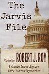 The Jarvis File (Private Investigator Mark Harrow Mysteries)