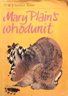 Mary Plain's Whodunit (Mary Plain, #16)