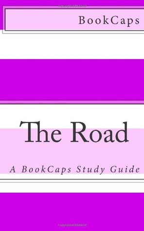 The Road: A BookCaps Study Guide