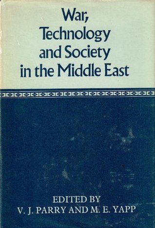 War, Technology And Society In The Middle East