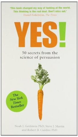 Ebook Yes!: 50 Secrets From the Science of Persuasion by Noah J. Goldstein PDF!