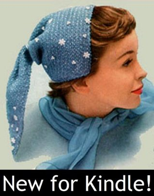 SNOWFLAKE BONNET - A Vintage Hat Crochet Pattern - Kindle Ebook Download (digital book, downloadable, crocheted, crocheting, yarn, crafts, winter, cap, snow, women, girls, gift idea)