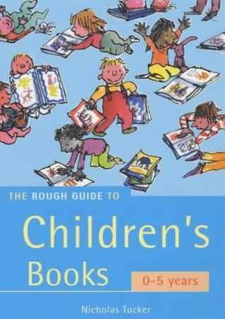 The Rough Guide To Children's Books: 0-5 years