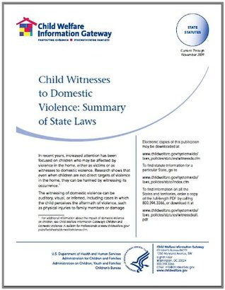 Child Witnesses to Domestic Violence: Summary of State Laws