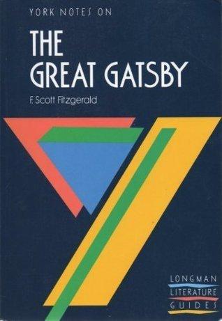 York Notes on F.Scott Fitzgerald's Great Gatsby