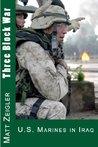 Three Block War: U. S. Marines In Iraq