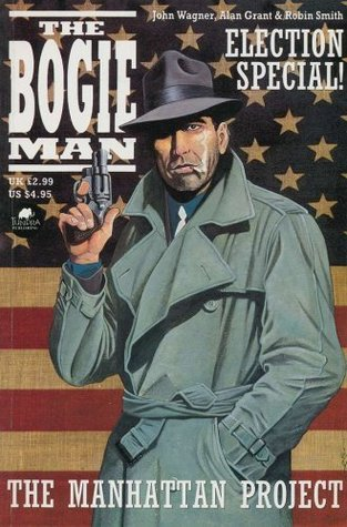The Bogie Man: The Manhattan Project
