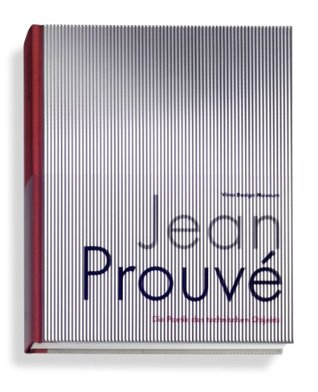 Jean Prouve the Poetics of the Technical Object by Deutsches Architekturmuseum