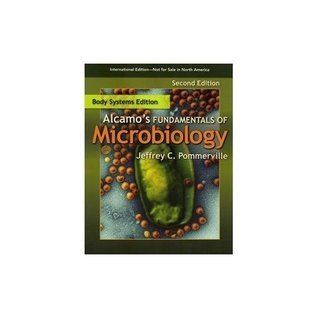 Alcamo's Fundamentals of Microbiology by Body System
