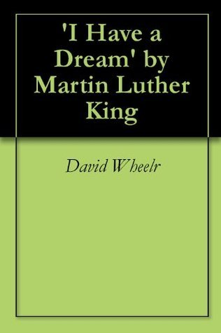 'I Have a Dream' by Martin Luther King