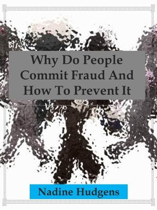 Why Do People Commit Fraud And How To Prevent It?